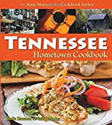 The Tennessee Hometown Cookbook